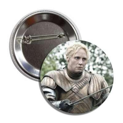Brienne of Tarth Game of Thrones Button - Falstaff Trading / Nerd culture, Horror, B-movies, cult classic - uniquely cool / falstafftrading.com