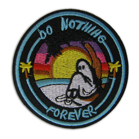 Do Nothing Forever Embroidered Patch - Shady Front Wholesale