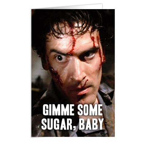 "Evil Dead ""Gimme Some Sugar"" Card - Falstaff Trading"