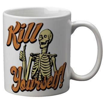 Kill Yourself Mug - Falstaff Trading