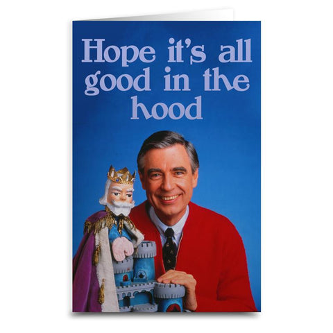 "Mister Rogers ""Good In The Hood"" Card - Falstaff Trading"