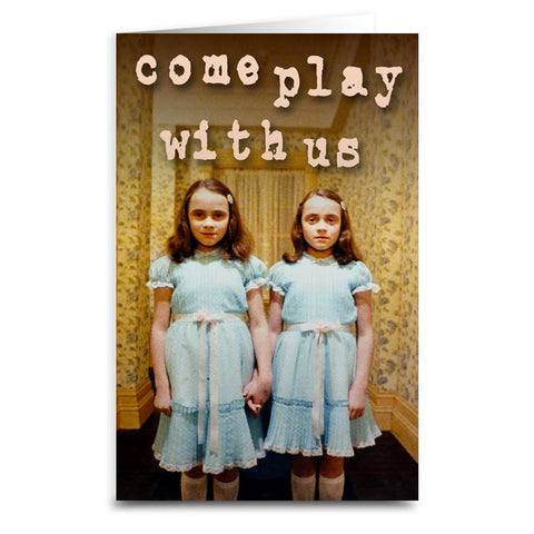 "The Shining ""Come Play With Us"" Card"