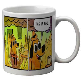 This Is Fine Mug - Falstaff Trading