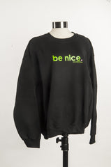 be nice. Crew Neck Sweatshirt