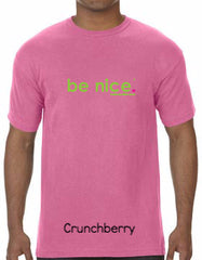 be nice. Crunchberry Comfort Colors T-shirt