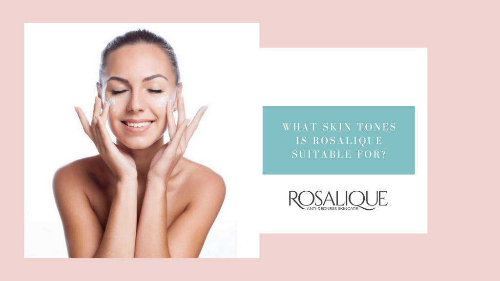What skin tones is Rosalique suitable for?