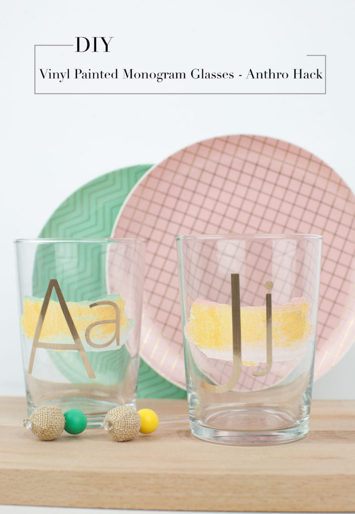 DIY Anthro Hack - Vinyl Painted Monogram Glasses