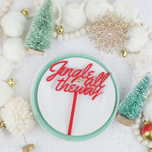 Jingle All The Way Acrylic Cake Topper