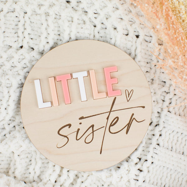 Little Brother or Little Sister Wood & Acrylic Round Sign