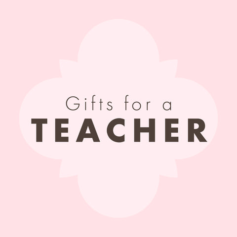 Gifts for a Teacher