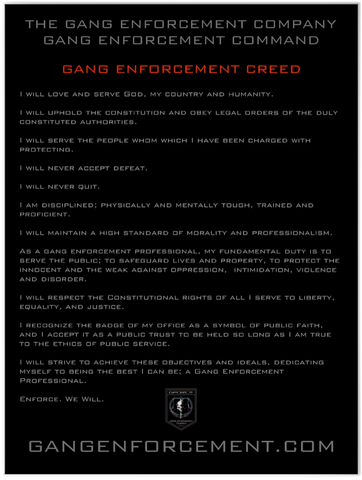 Gang Enforcement Creed Poster