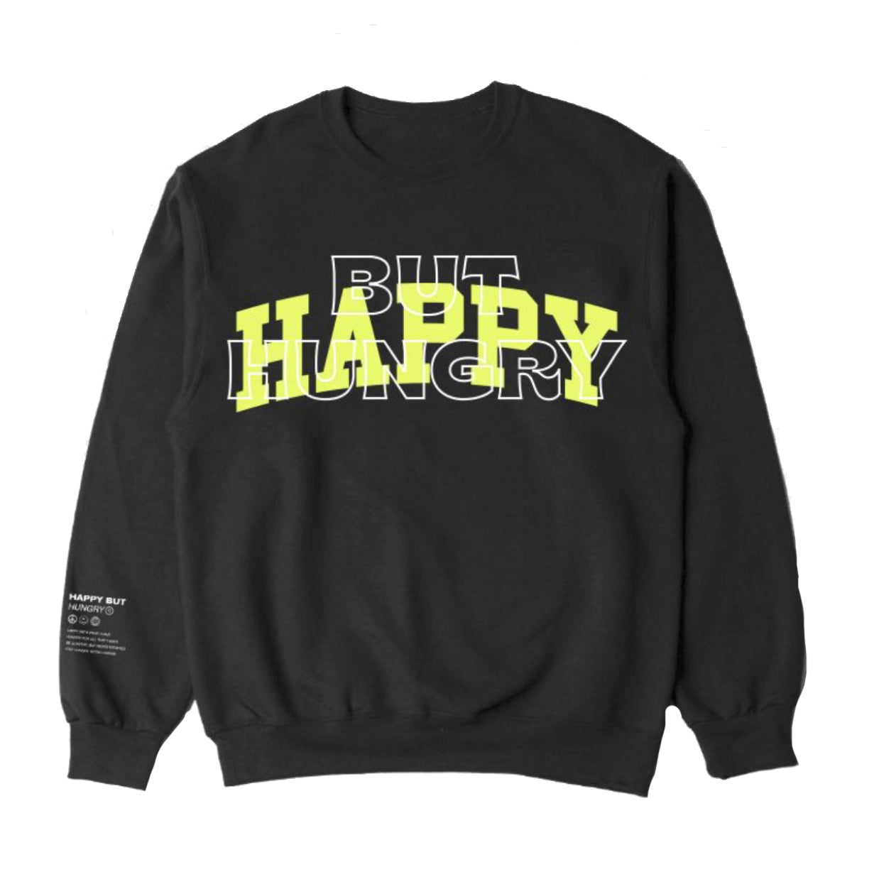 Happy But Hungry Black Crewneck