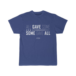 Some Gave All Tee