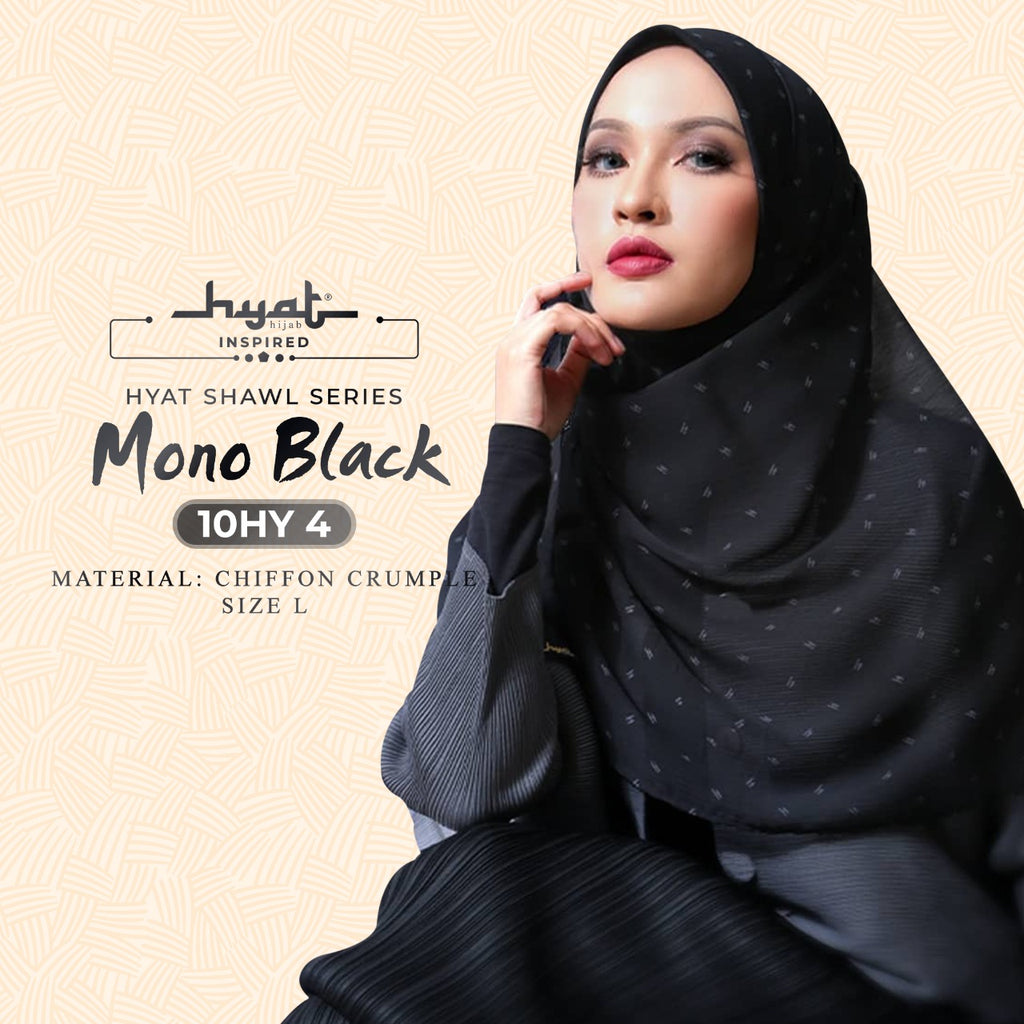 Hyat X & Shawl Series - Mono Collection