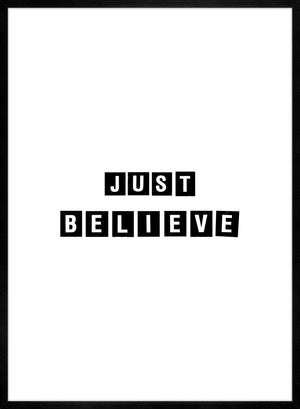Just Believe Quote Print