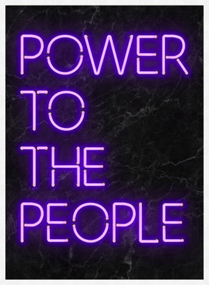 Power To The People Neon Print