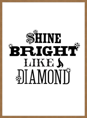 Shine Bright Quote Print