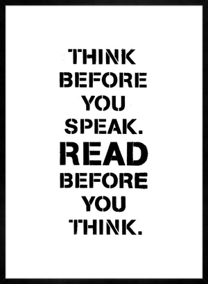 Think Before You Speak Quote Print