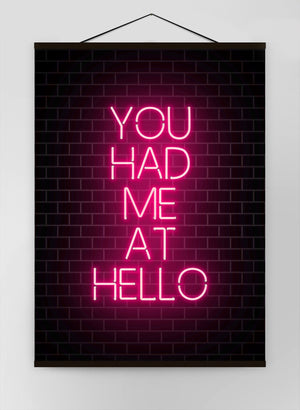 You Had Me At Hello Neon Canvas