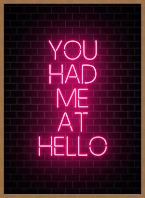 You Had Me At Hello Neon Print