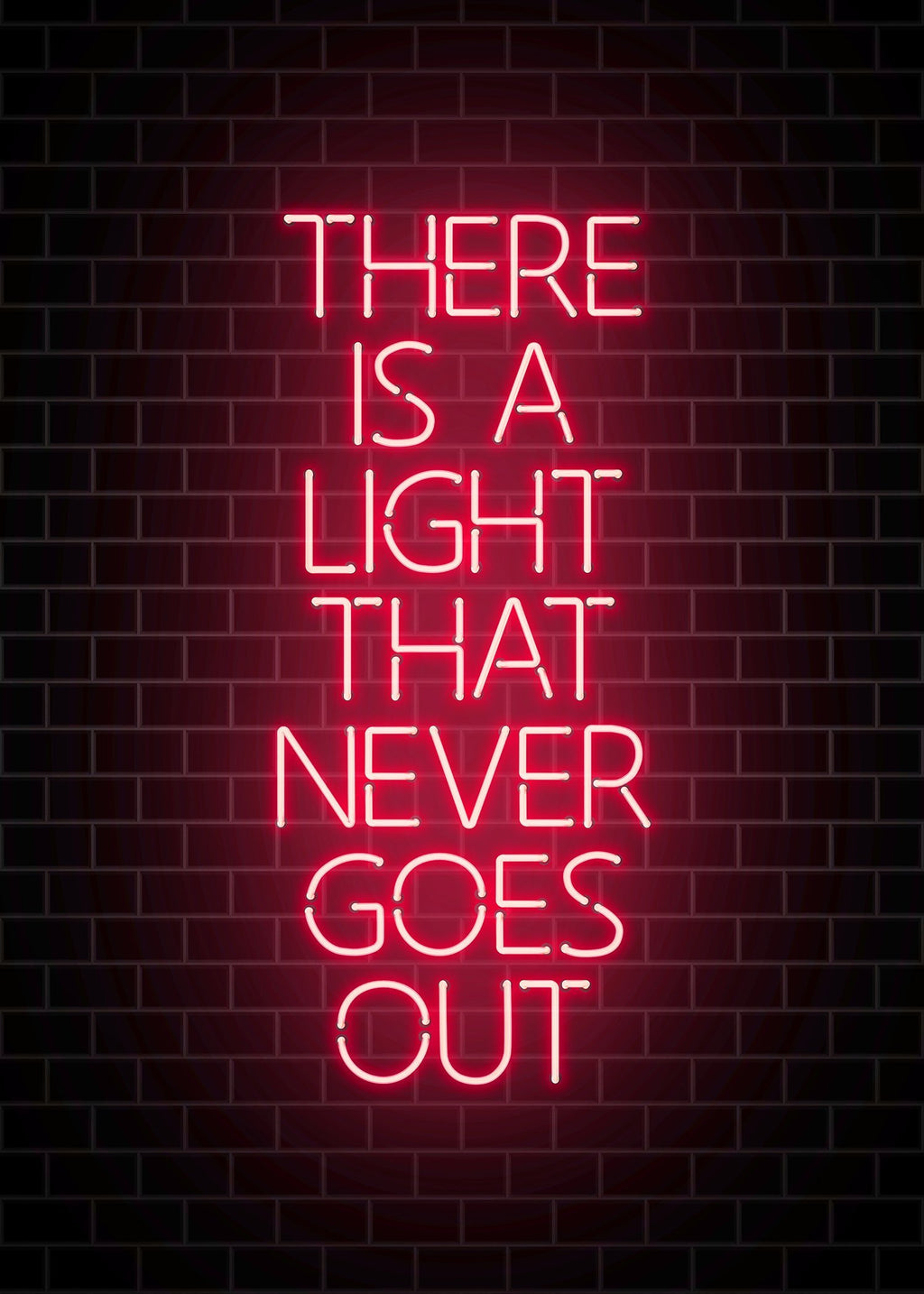 There Is A Light That Never Goes Out Neon Print