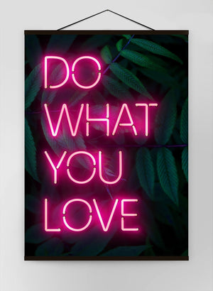 Do What You Love Neon Quote 1 Canvas