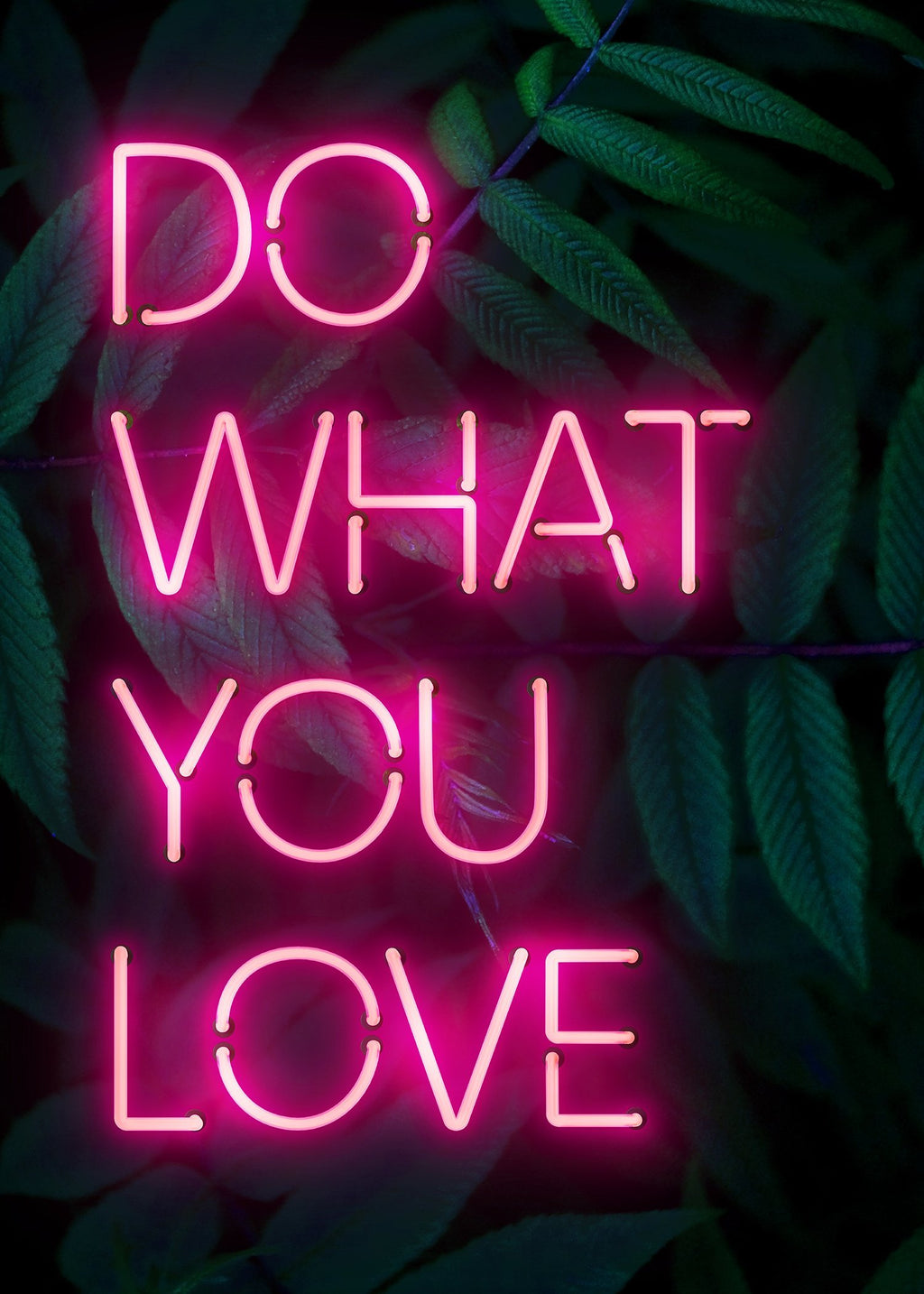 Do What You Love Neon Quote Print