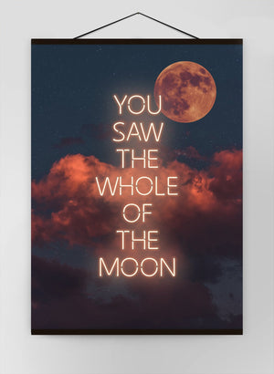 You Saw The Whole Of The Moon Canvas Print