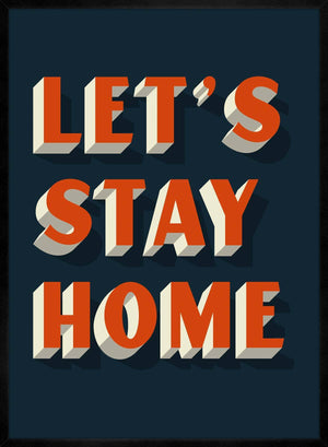 Let's Stay Home Orange Print