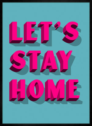 Let's Stay Home Bright Pink Print