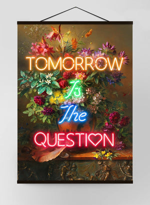 Tomorrow Is The Question Neon Canvas