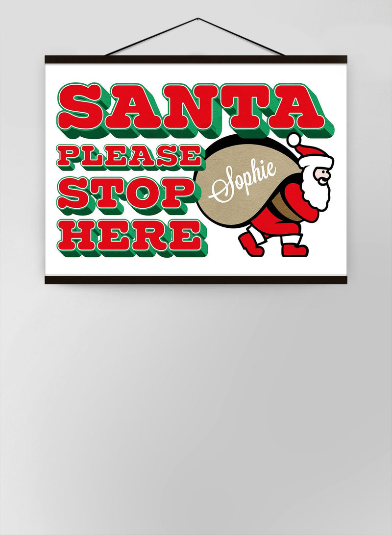 Santa Please Stop Here Custom Sack Canvas