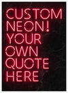Custom Quote Neon Sign Print Red