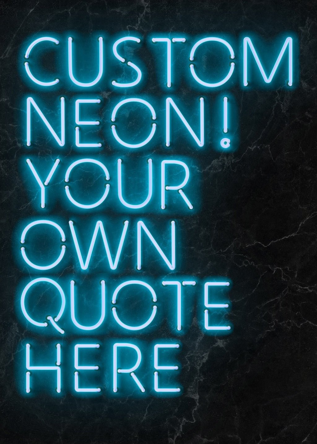 Custom Quote Neon Sign Print Blue