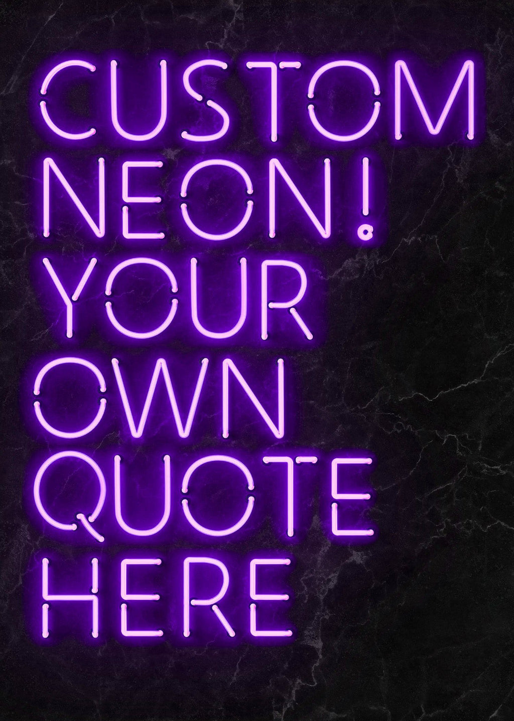 Custom Quote Neon Sign Print Purple