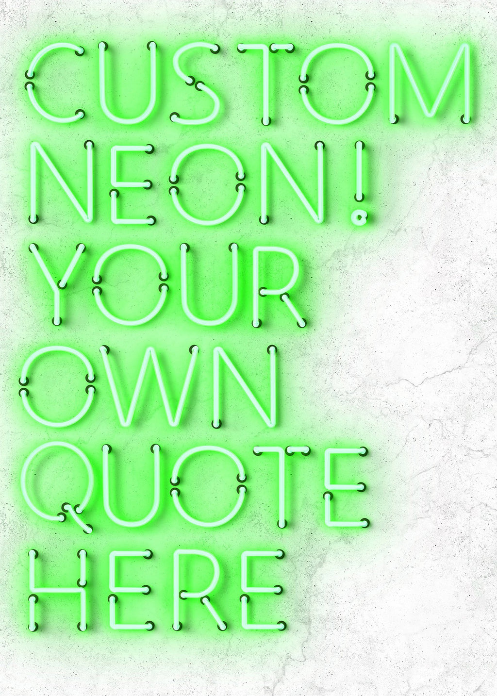 Custom Quote Straight Neon Print Green