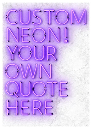 Custom Quote Straight Neon Print Purple