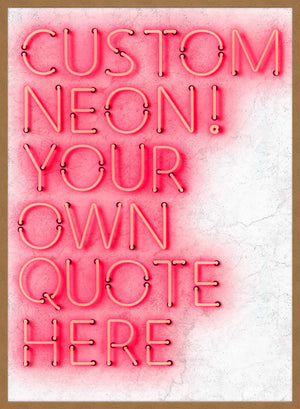 Custom Quote Straight Neon Sign White Marble Print
