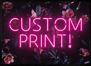Custom Pink Neon Sign Floral Background Print