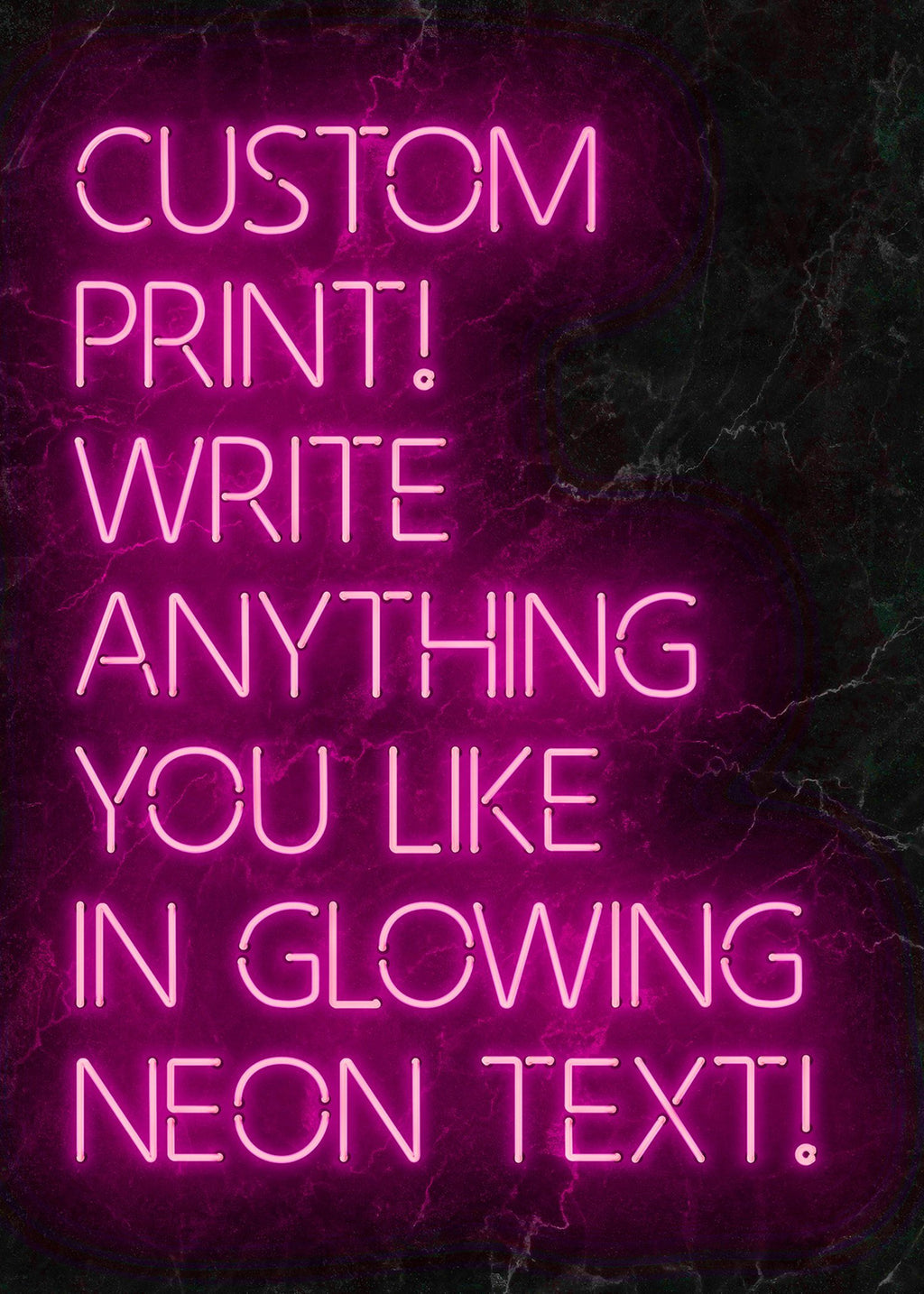 Custom Quote Neon Sign Print Pink