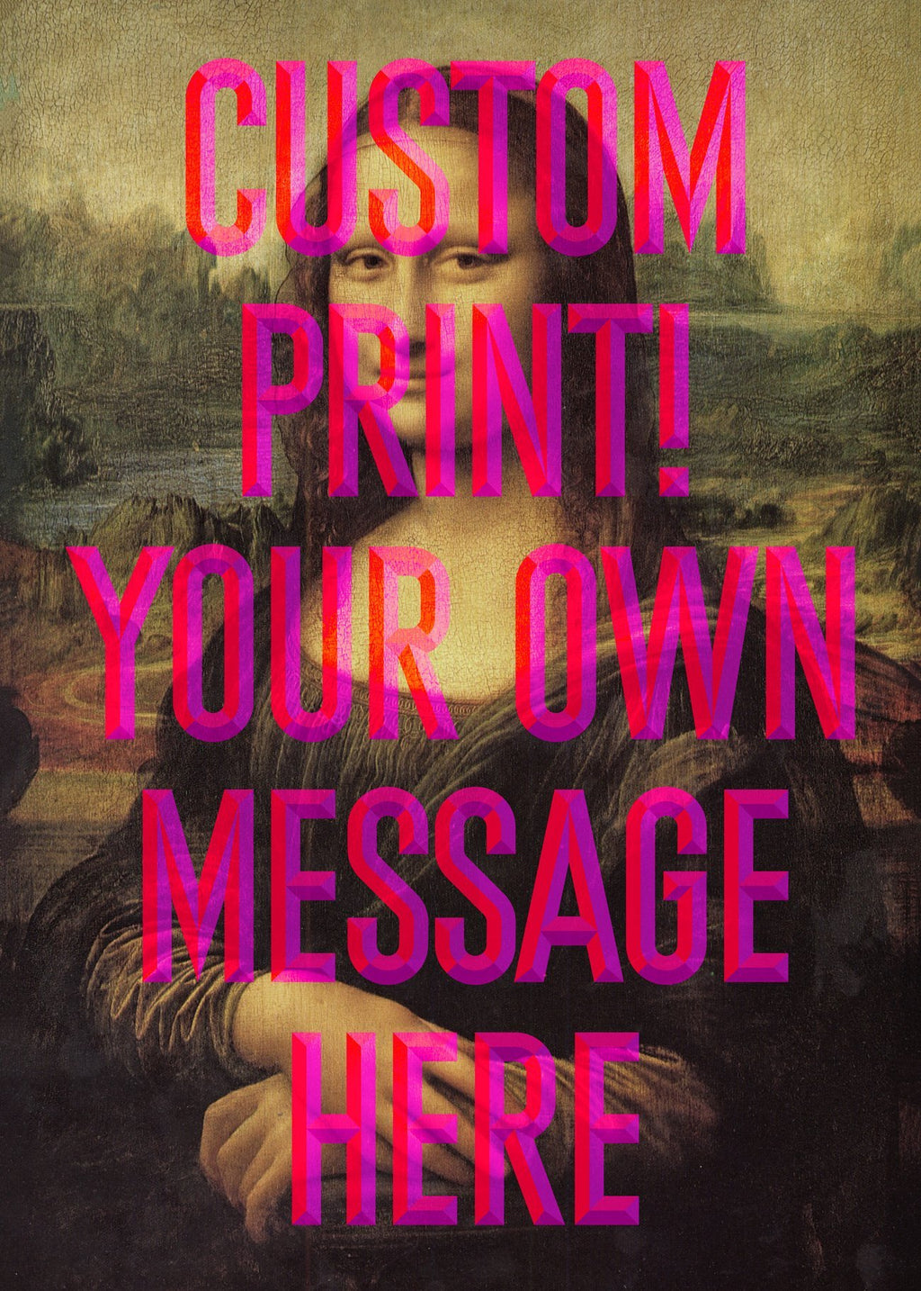 Custom Mona Lisa Quote Print