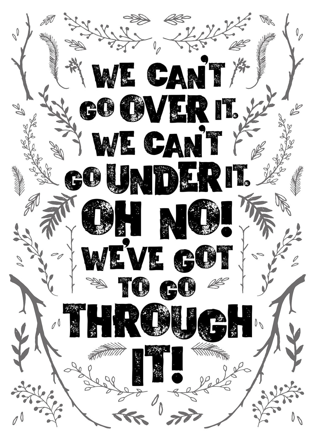 We Can't Go Over It Typography Quote White Print
