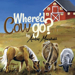 AMBER'S NEW BOOK! Where'd Cow Go?