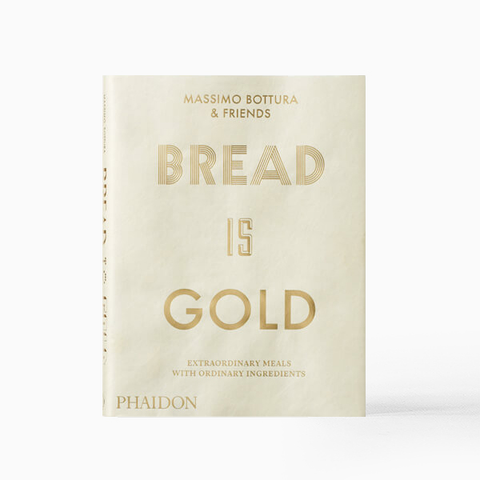 Bread is Gold: Extraorinary Meals with Extraordinary ingredients
