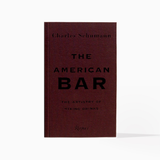 The American Bar: The Artistry of Mixing Drinks