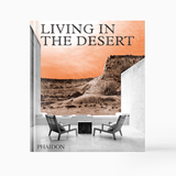 Living In The Desert