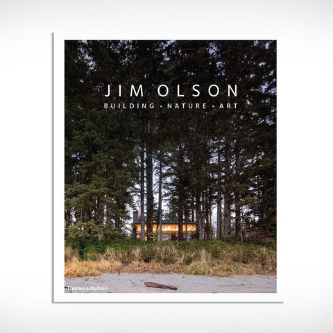 Jim Olson : Building, Nature, Art
