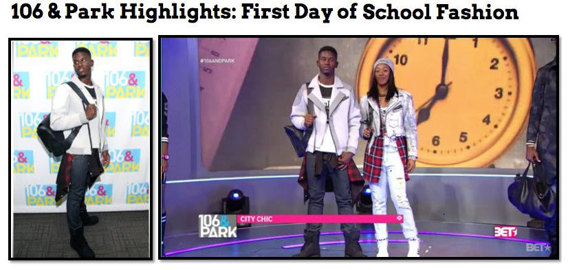 106 & Park Highlights: First Day of School Fashion - MEn's Backpack