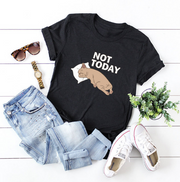 Not Today Graphic Tee