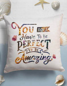 You don't have to be perfect Throw Pillow